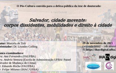 Defesa de tese de doutorado sobre mobilidade no Centro de Salvador será transmitida pelo IHAC Digital